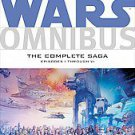 Star Wars Omnibus: Episodes I ? VI the Complete Saga by Archie Goodwin (2011,...