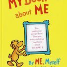 My Book About Me, by Me Myself by Roy McKie and Dr. Seuss (1969, Hardcover)