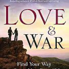 Love and War by John Eldredge and Stasi Eldredge (2011, Paperback)