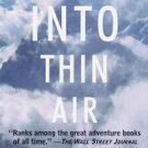 Into Thin Air: A Personal Account of the Mt. Everest Disaster by Jon Krakauer...