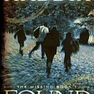 Found by Margaret Peterson Haddix (2009, Paperback, Reprint)