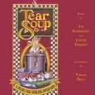Tear Soup by Chuck Deklyen, Pat Schwiebert (1999, Hardcover, Revised)