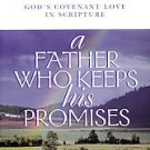 A Father Who Keeps His Promises: God's Covenant Love in Scripture by Scott Ha...