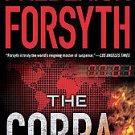 The Cobra by Frederick Forsyth (2010, Hardcover)