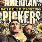 American Pickers Guide to Picking by Mike Wolfe, Libby Callaway and Danielle...