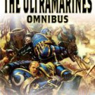 The Ultramarines Omnibus by Graham McNeill (2008, Paperback)