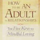 How to Be an Adult in Relationships by David Richo (2002, Paperback)