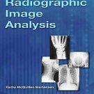 Radiographic Image Analysis by Kathy Mcquillen Martensen (2010, Hardcover)