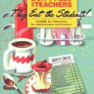 If You Don't Feed the Teachers They Eat the Students by Neila A. Connors (200...