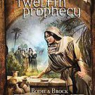 Twelfth Prophecy by Bodie Thoene and Brock Thoene (2011, Hardcover)