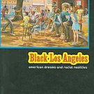 Black Los Angeles: American Dreams and Racial Realities (2010, Paperback)