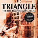 Triangle: The Fire That Changed America by David Von Drehle (2004, Paperback,...