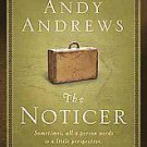 The Noticer: Sometimes , All a Person Needs is a Little Perspective by Andy...