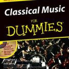 Classical Music For Dummies by David Pogue, Scott Speck (1997, Other, Mixed m...