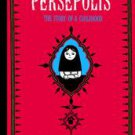 Persepolis: The Story of a Childhood by Marjane Satrapi (2004, Paperback, Rep...