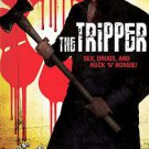 The Tripper (DVD, Unrated; The Impeachable Version)