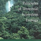 Principles of Terrestrial Ecosystem Ecology by Harold A. Mooney, P. A. Matson...