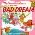 The Berenstain Bears and the Bad Dream by Jan Berenstain and Stan Berenstain ...