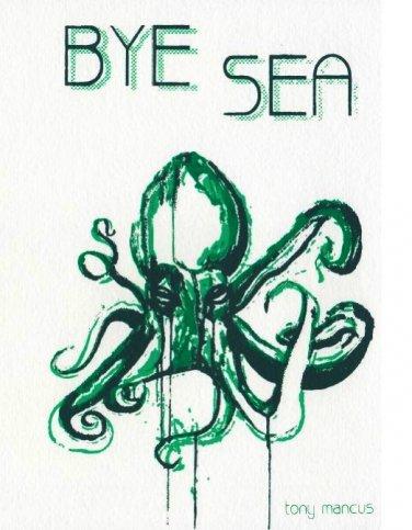 Tony Mancus - Bye Sea PDF