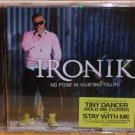 Ironik:  No Point In Wasting Tears (Enhanced CD)
