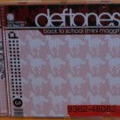 Deftones:  Back To School [Mini Maggit] (Enhanced CD)