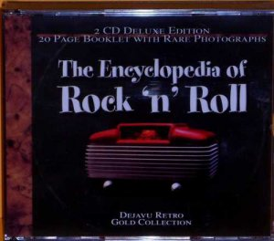 The Encyclopedia of Rock & Roll (Double CD)