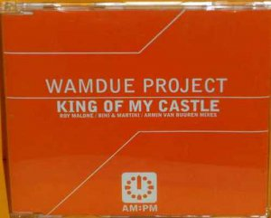 The Wam-Due Project - King Of My Castle (CD Single)