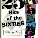 25 Hits of the Sixties Volume 2 [Tape 1] (Cassette)