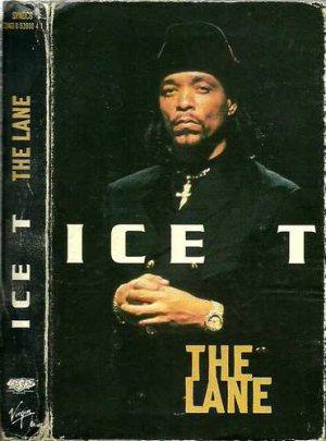 Ice T:  The Lane  (Cassette Single)