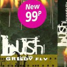 Bush:  Greedy Fly  (Cassette Single)