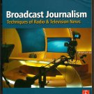 Broadcast Journalism Sixth Edition