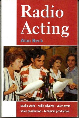 Radio Acting (First Edition)