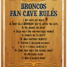 Denver Broncos Fan Cave Rules 10 x 16 Wood Signs