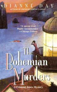 The Bohemian Murders: A Fremont Jones Mystery by Dianne Day (1998, Paperback)