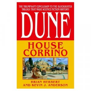 House Corrino (Dune: House Trilogy, Book 3)  by Brian Herbert and Kevin J. Anderson