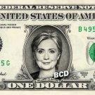 HILLARY CLINTON on REAL Dollar Bill Cash Money Collectible Memorabilia Celebrity