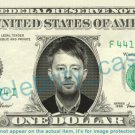 THOM YORKE Singer on REAL Dollar Bill Cash Money Bank Note Currency Dinero