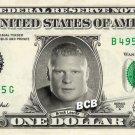 BROCK LESNER Wrestler WWE on REAL Dollar Bill Cash Money Bank Note Currency