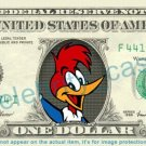 WOODY WOODPECKER on REAL Dollar Bill Cash Money Bank Note Currency Dinero
