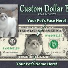 Your PET'S Face AND Name on a REAL Dollar Bill! Personalized Animal Money Cash
