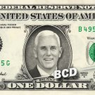 MIKE PENCE on REAL Dollar Bill Cash Money Collectible Memorabilia Celebrity Bank