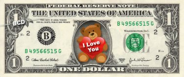 I LOVE YOU Bear on a REAL Dollar Bill Sweet Gift Cash Money Bank Note Currency $
