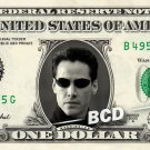Keanu Reeves NEO on a REAL Dollar Bill Cash Money Collectible Memorabilia Celebrity Novelty