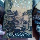 Dan Simmons The Crook Factory