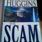 James Bryon Huggins The Scam book