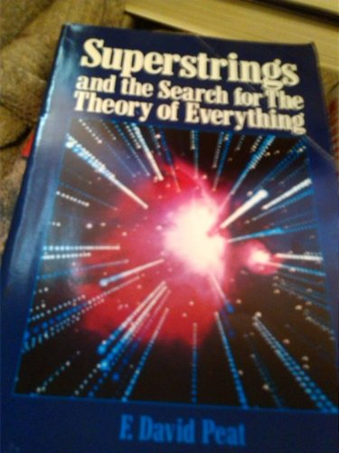 F. David Peat Superstrings And The Search For The Theory Of Everything book