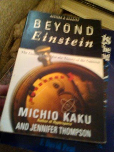 Michio Kaku And Jennifer Thompson Beyond Einstein book