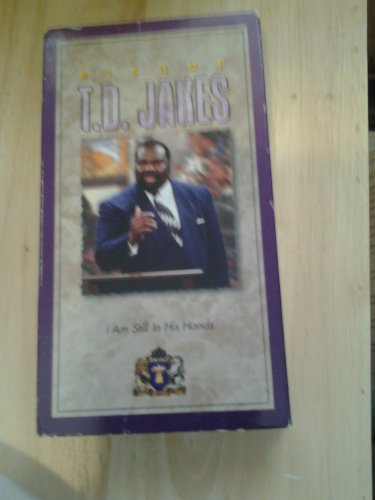 bishop T.D. Jakes I am still in his hands vhs