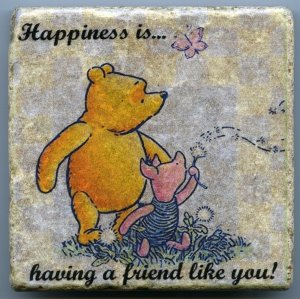 Winnie the Pooh Happiness is Having a Friend Like You Tumbled Tile Natural Stone