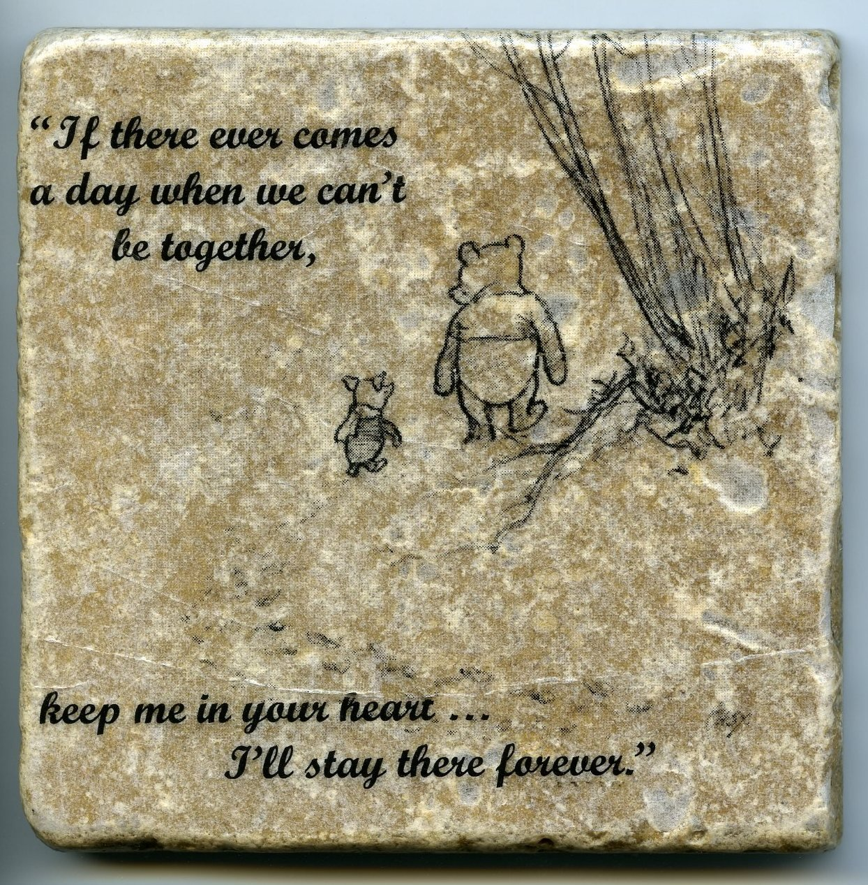 Winnie the pooh quote wall art tumbled tile coaster natural stone piglet 4 x 4 - Forever tile and stone ...